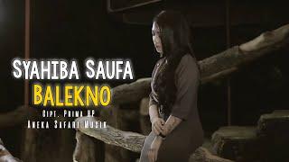 Download Lagu Balekno - Syahiba Saufa ( Official Music Video ANEKA SAFARI ) mp3