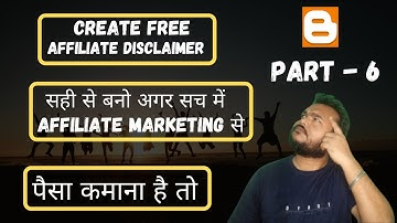 How To Create Free Affiliate Disclaimer For Blogger 2021    Affiliate Disclaimer For Blog