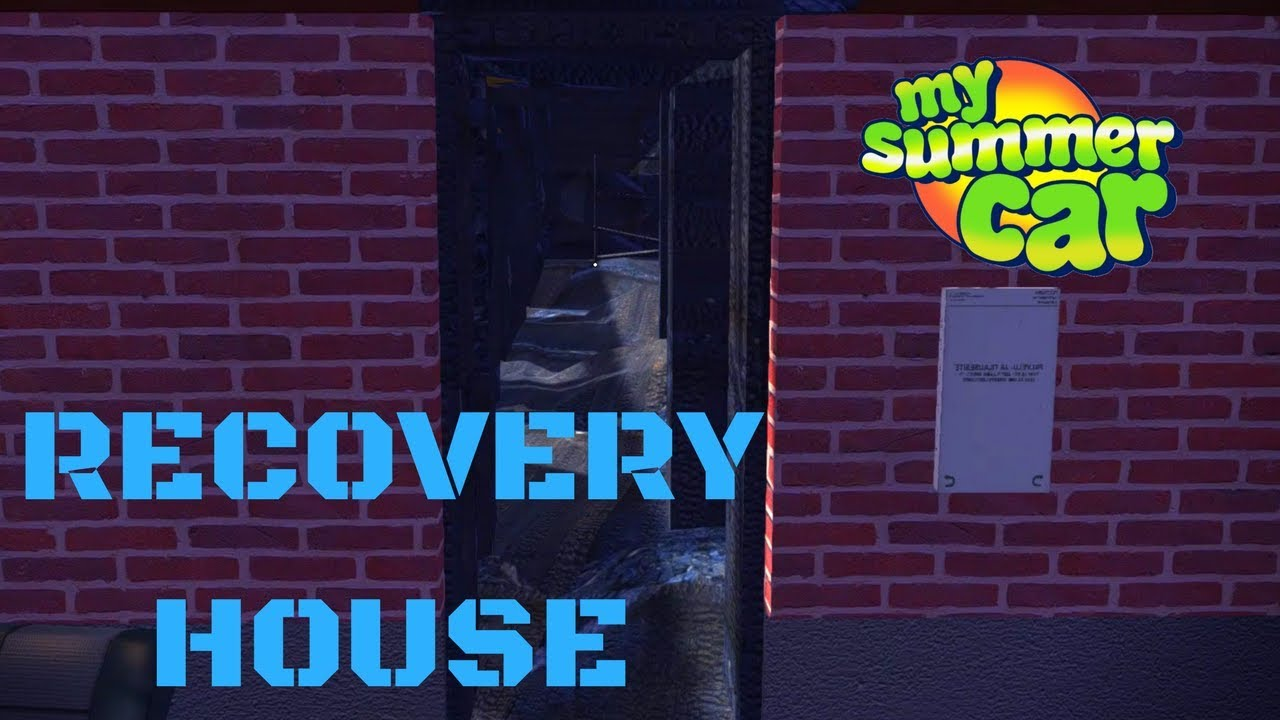 Recovery House - My Summer Car #59 (Mod)