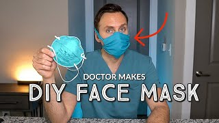 DOCTOR MAKES DIY FACE MASK | How to Make a NO SEW Face Mask