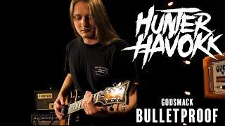 Bulletproof -  Godsmack | Hunter Havokk Cover