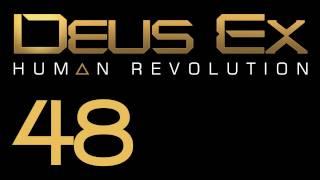 Прохождение Deus Ex: Human Revolution (с живым комментом) Ч. 48