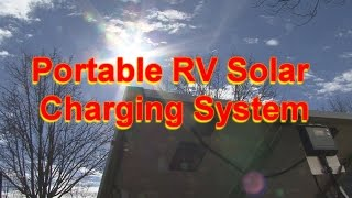 Portable RV Solar Charging System - RV 101® with Mark Polk