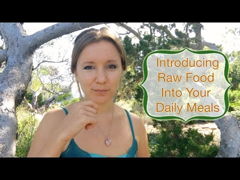How to introduce more healthy, living food into your meals (raw food advice)