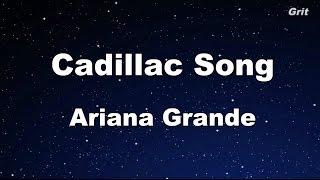 Cadillac Song - Ariana Grande Karaoke【Guide Melody】