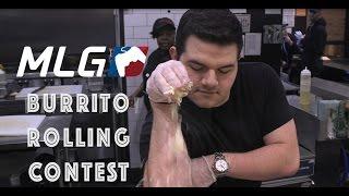 MLG Dos Toros Taqueria Burrito Rolling Contest!