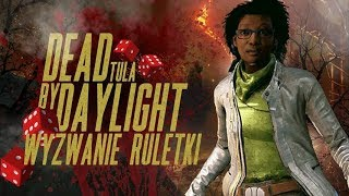 Dead By Daylight - Wyzwanie Ruletki z Hastem #3 ( Claudette Morel )