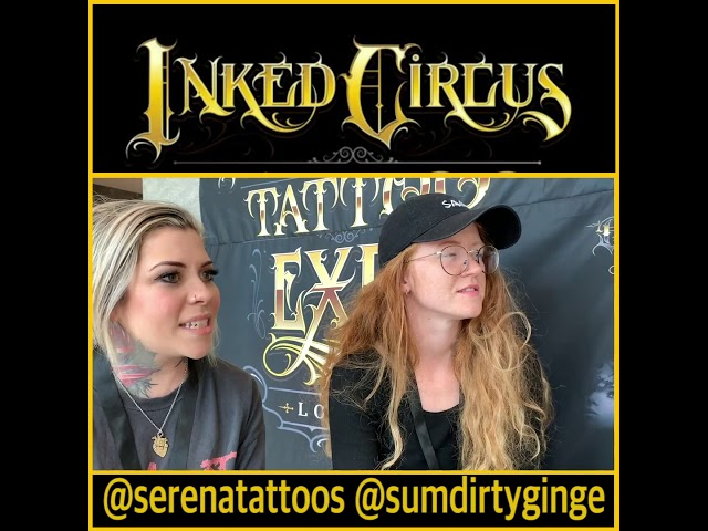 Serena & Amanda during the Inked Circus Expo - London '19