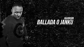 Bajorson - Ballada o Janku