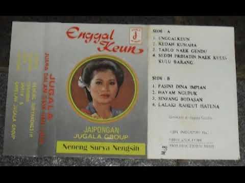 JAIPONG NENENG SURYA NENGSIH, SUWANDA & JUGALA GROUP   ENGGALKEUN