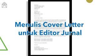 Menulis Cover Letter Yang Baik Untuk Editor Jurnal Youtube