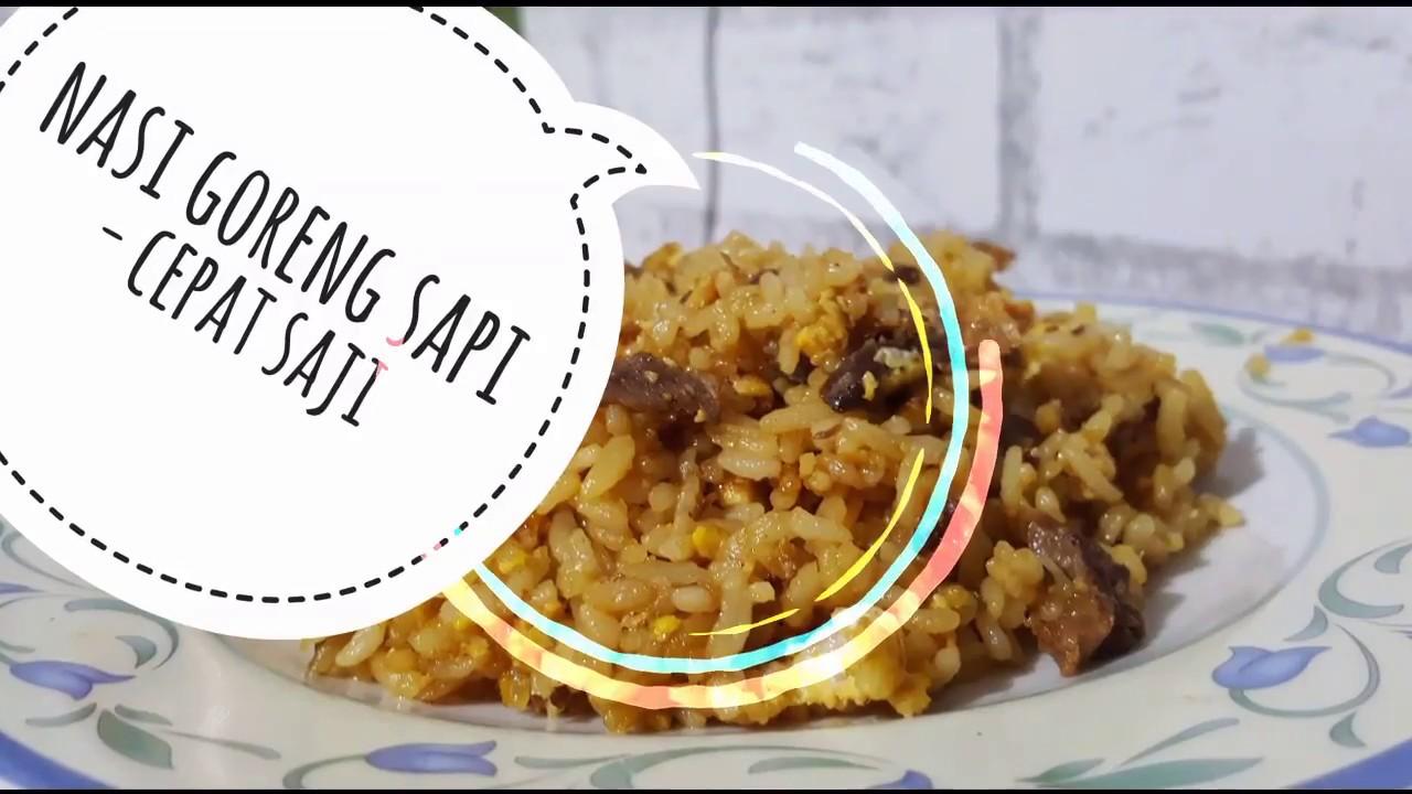 Nasi Goreng Sapi Praktis Cepat Saji Youtube