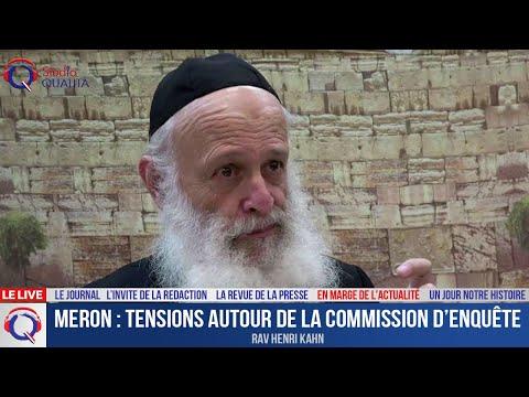 Meron : tensions autour de la commission d'enquête - En marge de l'actualité du 27 mai 2021