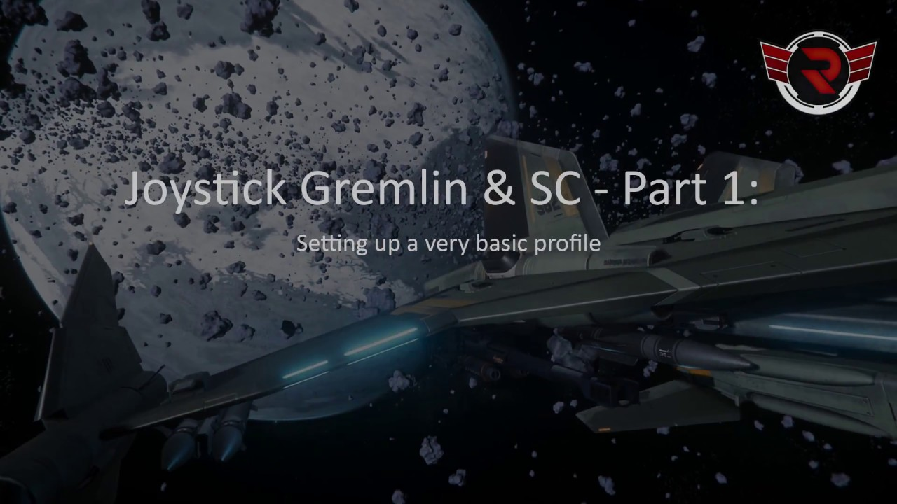 Joystick Gremlin & SC - Part 1: Setting up a very basic profile by xl0p