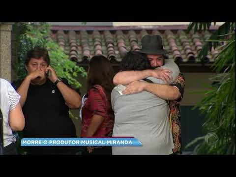 Familiares e amigos lamentam a morte do produtor musical Miranda