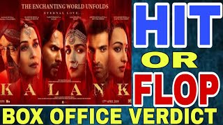 Kalank Movie Hit Or Flop | Budget, screen count, lifetime collection prediction | Varun Dhawan