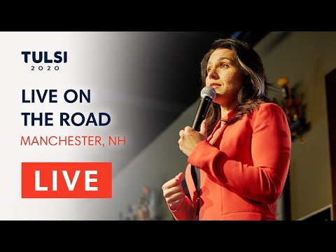 Tulsi Gabbard LIVE On The Road - Tulsi Town Hall - Manchester, NH