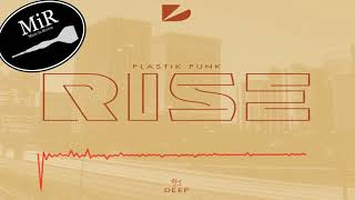 Скачать Rise Plastik Funk