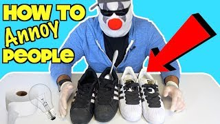10 Ways To Annoy  Your Friends and Family - HOW TO PRANK | Nextraker