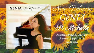 GéNIA - St Michelle Trailer - peaceful piano music - Released 2/7/2021