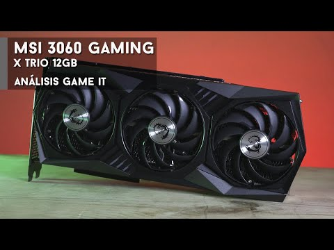 MSI 3060 Gaming X Trio review y unboxing | GameIt ES