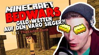 GELD WETTEN AUF DEN VARO SIEGER?! ✪ Minecraft Bedwars Woche Tag 5 mit TheKedosZone