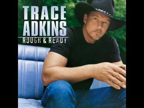 trace adkins -one hot mama