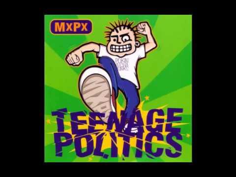 MxPx - Teenage Politics (Full album - 1995)