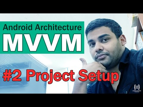 #2 Android MVVM Architecture Tutorial - Project Setup