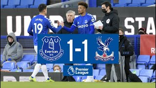 EVERTON 1-1 CRYSTAL PALACE | PREMIER LEAGUE HIGHLIGHTS