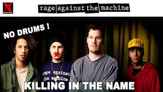 Rage Against The Machine - Killing in the Name - No Drums