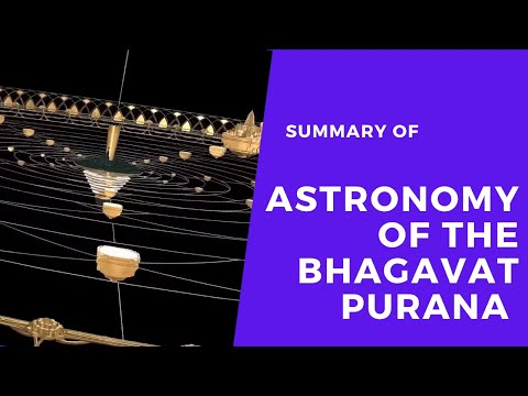 Astronomy of the Bhagavat Purana-  SUMMARY VERSION