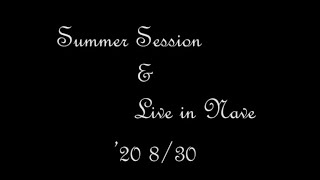 SUMMER SESSION & JAZZ LIVE in NAVE '20 8/30