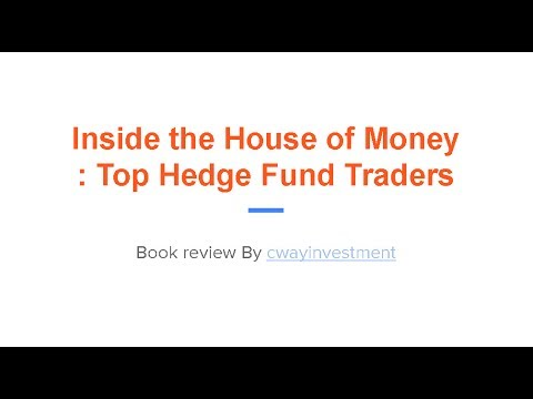 Inside the House of Money: Top Hedge Fund Traders