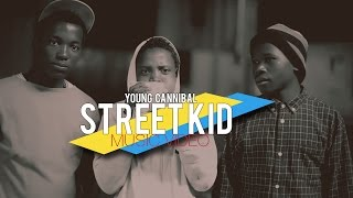 Download Young Cannibal - Street Kid (official music ) MP3 song and Music Video