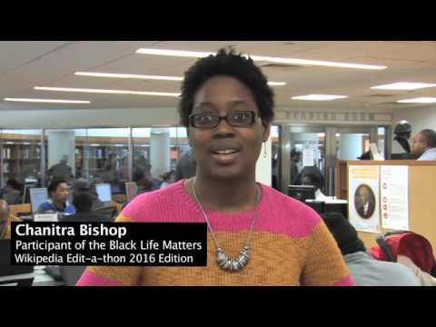 Black Life Matters Wikipedia Edit-a-thon 2016 Edition