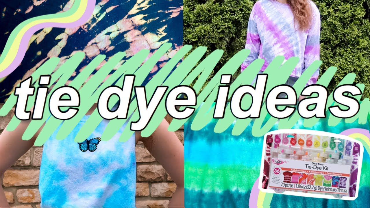 Tie Dye Techniques/Ideas you NEED to try in 2020! Things to Do When You're Bored this Summer