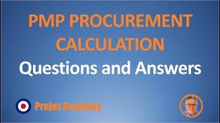 PMP Procurement calculation questions (2018)  #PMP #PMBOK #procurement