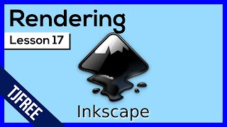 Inkscape Lesson 17 - Rending Paths and Objects