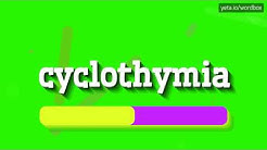 CYCLOTHYMIA - HOW TO PRONOUNCE IT!?