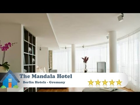 The Mandala Hotel - Berlin Hotels, Germany