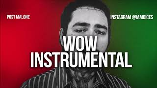 """Post Malone """"Wow"""" Instrumental Prod. by Dices *FREE DL*"""