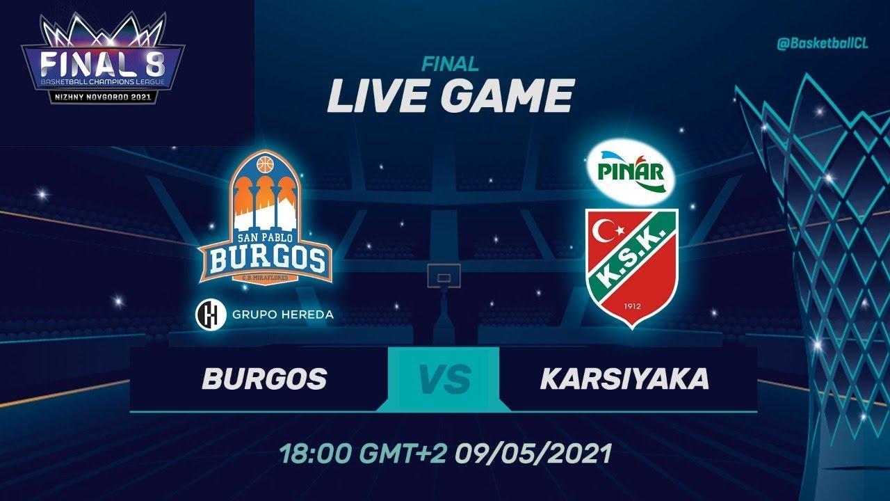 FINAL: Hereda San Pablo Burgos v Pinar Karsiyaka - Full Game