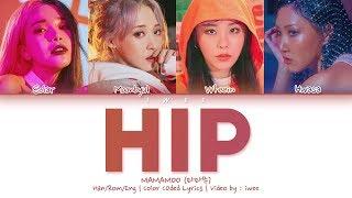 Baixar MAMAMOO (마마무) - HIP (Han|Rom|Eng) Color Coded Lyrics/한국어 가사
