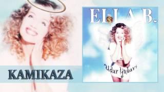 Ella B. - Kamikaza (Audio 1998) HD
