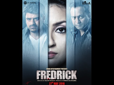 Fredrick Official Trailer 2016 - Starring Prashant Narayanan, Tulna Butalia and Avinash Dhyani