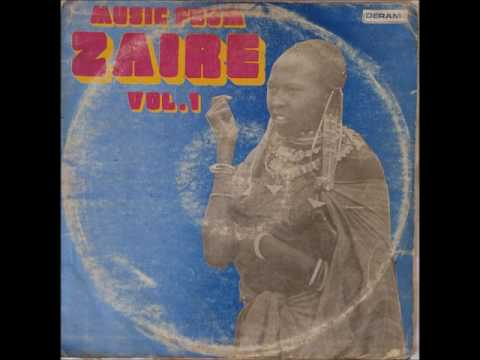 Music From Zaire - Vol. 1 (Full Album)