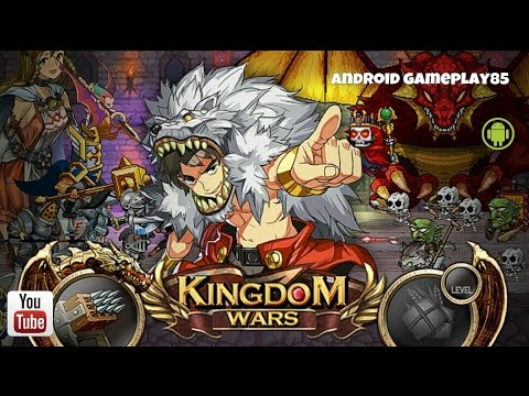 KINGDOM WARS Android Gameplay