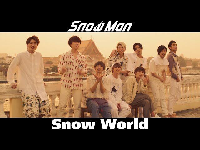Snow Man「Snow World」Music Video YouTube Ver.