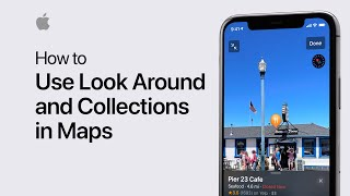 How to use Look Around and Collections in Maps on your iPhone, iPad, or iPod touch - Apple Support